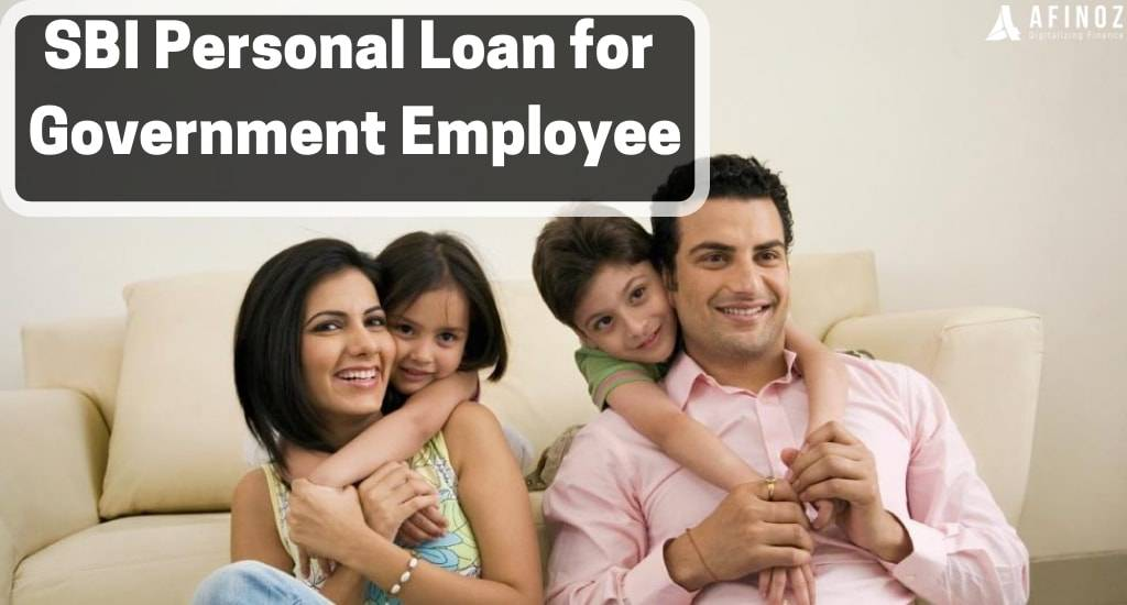 Sbi Personal Loan For Government Employee