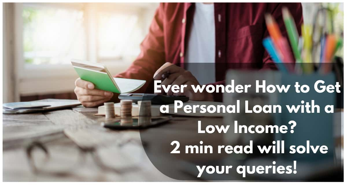 Best Personal Loan For Low Income Easiest Personal Loan In 4 Hrs