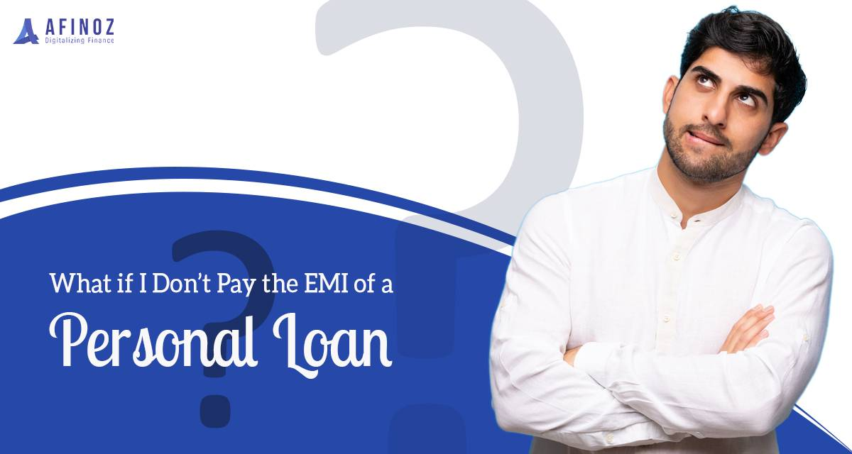 What Happens When You Fails To Repay Emi Of Personal Loan