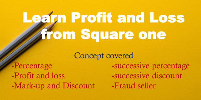 Learn Profit and Loss from Square one