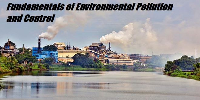 Fundamentals of Environmental Pollution and Control