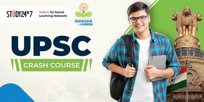 UPSC (Crash Course)