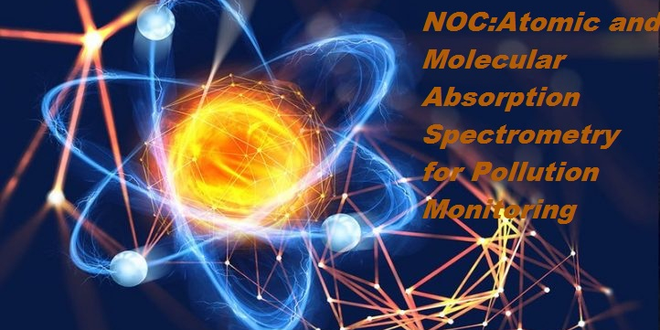 NOC:Atomic and Molecular Absorption Spectrometry for Pollution Monitoring