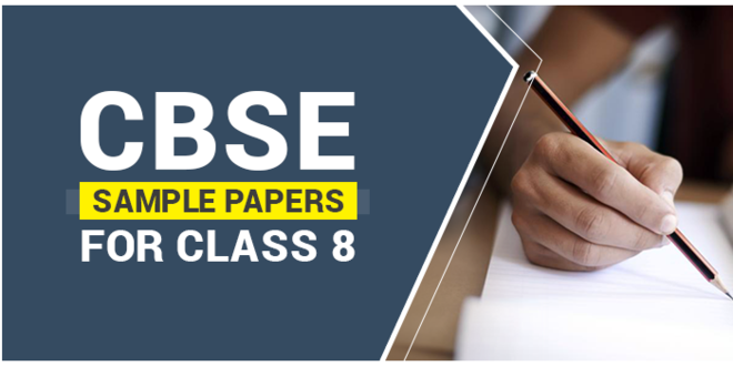 SAMPLE PAPERS CLASS 8