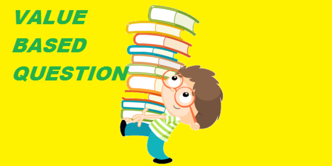 VALUE BASED QUESTIONS CLASS 12 HINDI MEDIUM