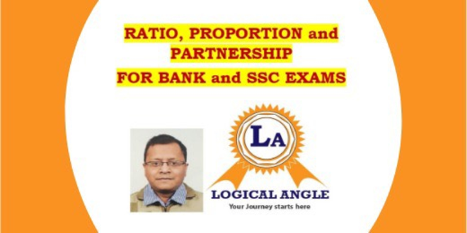 Ratio,Proportion and Partnerships for Bank and SSC exams
