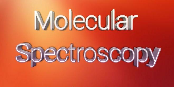 NOC: Molecular Spectroscopy A Physical Chemist's perspective