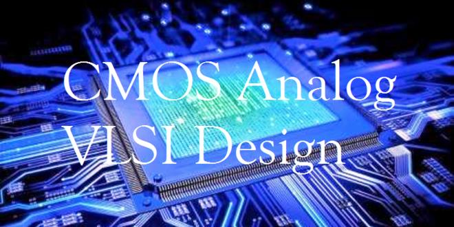 CMOS Analog VLSI Design