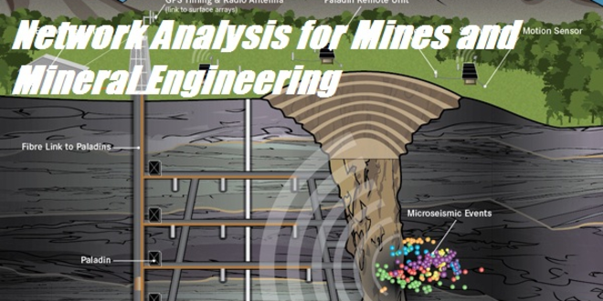 Network Analysis for Mines and Mineral Engineering