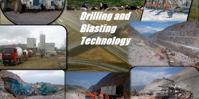 Drilling and Blasting Technology