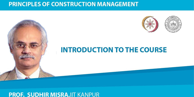 NOC:Principles of Construction Management