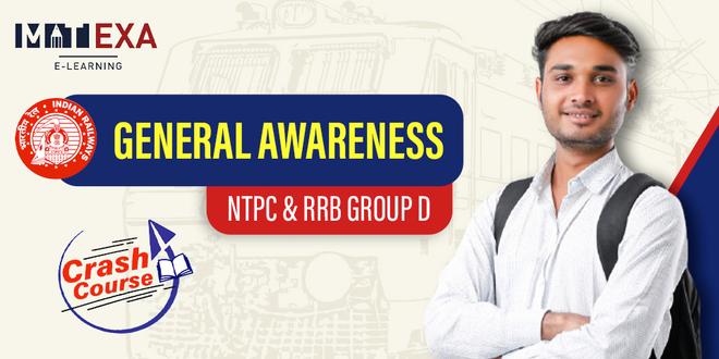 General Awareness {NTPC & Group D Crash Course }