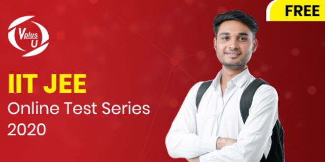 IIT JEE Mains Online Test Series 2020 - FREE