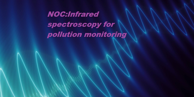 NOC Infrared spectroscopy for pollution monitoring