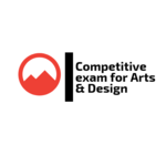 Competitive exam for Arts and Design