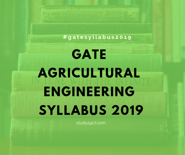 GATE Agricultural Engineering Syllabus 2019 - AGSecti...