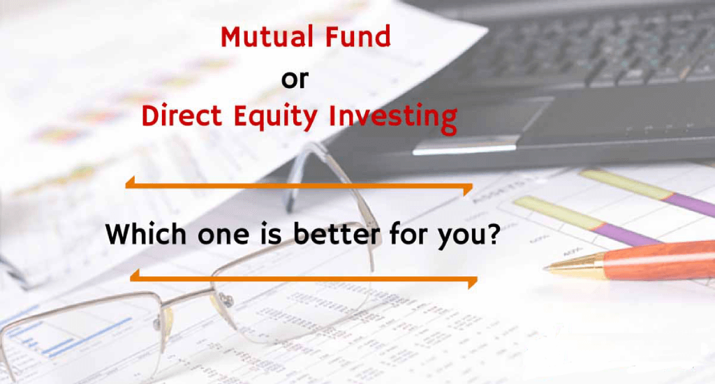 Mutual Fund: Investing in mutual funds vs investing in direct equity through your demat account: which is better?