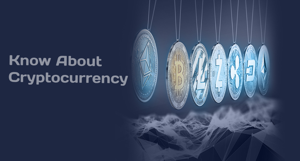 Cryptocurrency: All about Cryptocurrency