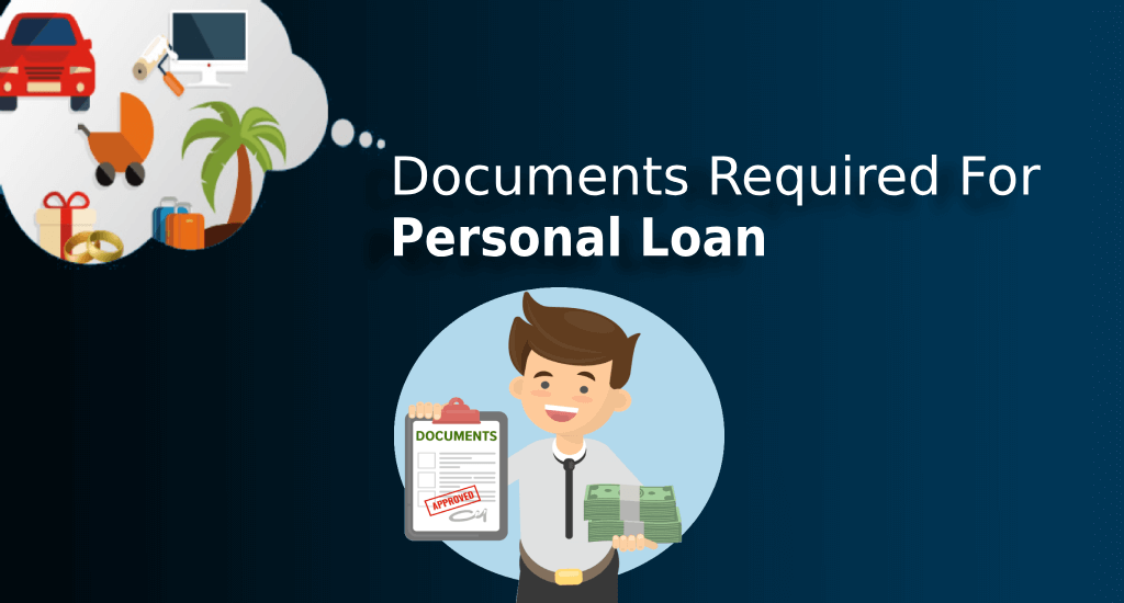 Personal Loan: Document Required For Personal Loan