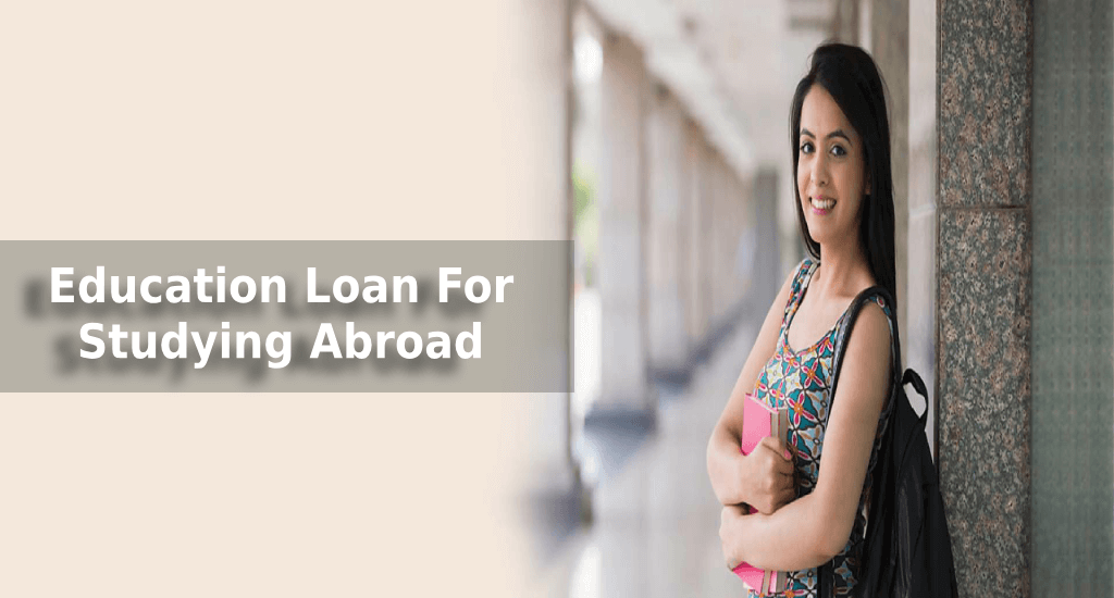 Education Loan: How Education Loan Is Helpful For Indian Students Willing to Study Abroad