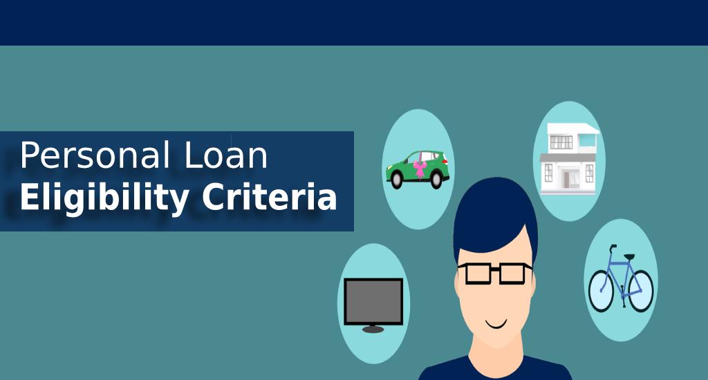 Personal Loan: Personal loan: Eligibility Criteria