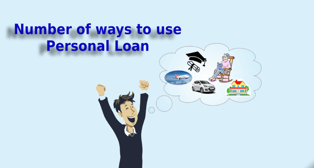 Personal Loan: Number of ways to use a personal loan