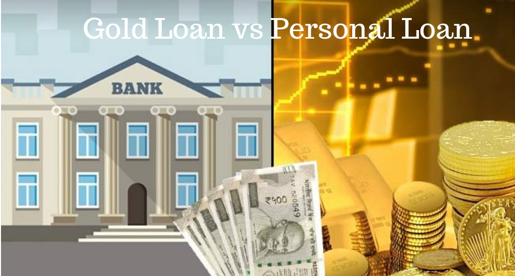 Personal Loan: Gold Loan vs. Personal Loan – Which works the best for you