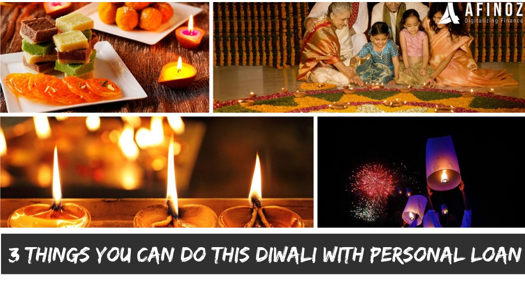 Personal Loan: 3 Things You Can Do this Diwali with a Personal Loan