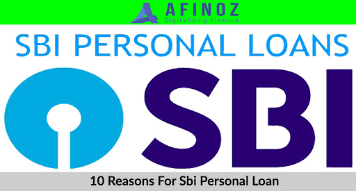 Personal Loan: 10 Golden Reasons For SBI Personal Loan