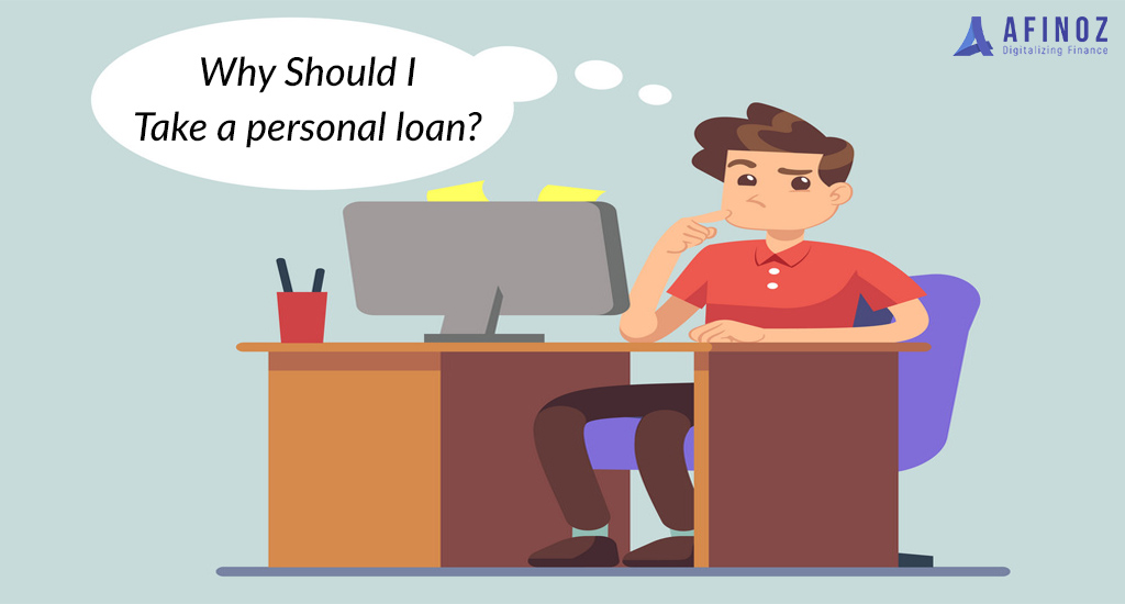 Personal Loan: Why Should You Take Personal loan | Explore Now