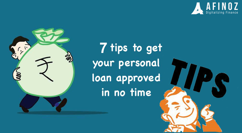 Personal Loan: 7 Quick Tips for Getting a Personal Loan in Dire Need