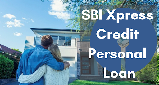 Personal Loan: SBI Xpress Credit Personal Loan