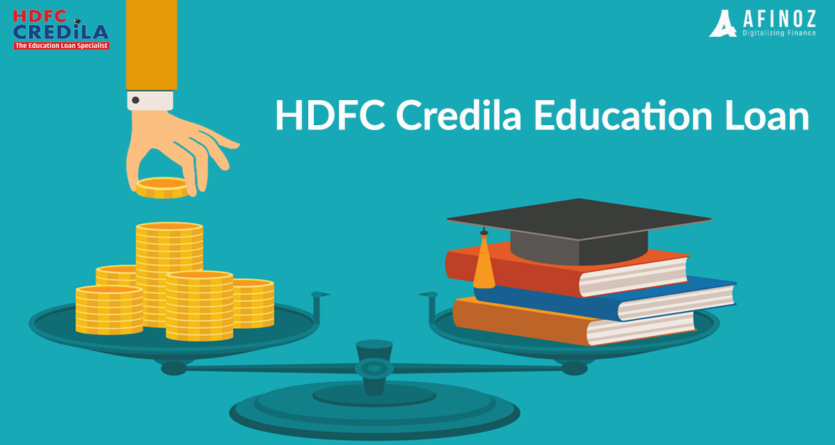 Education Loan: Why You Should Take HDFC Credila Student Loan?