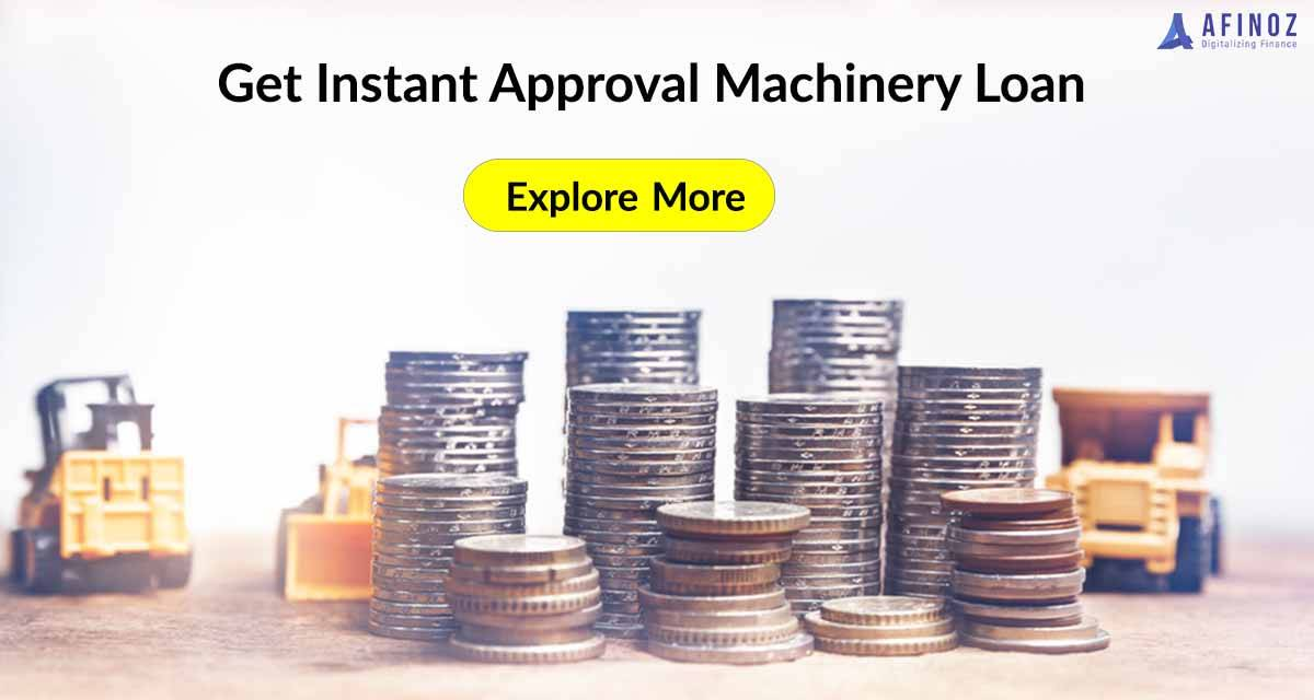 Business Loan: Think Machinery Loan, Think Business Loan and Fuel Your Business