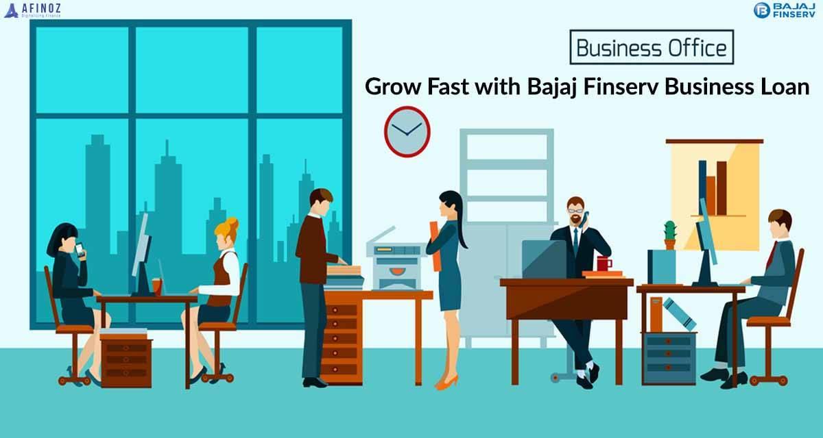 Benefits of Bajaj Finserv Business Loan: How To Get Bajaj Finserv Business Loan