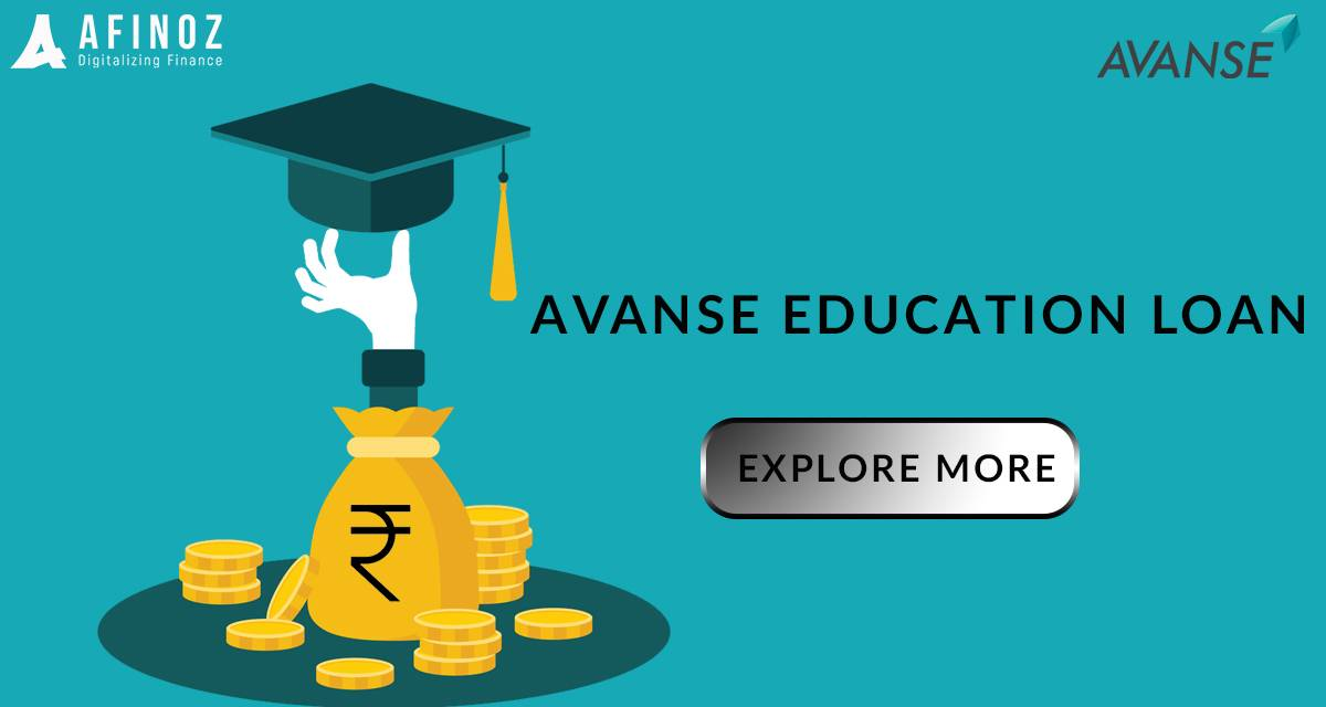 Education Loan: Avanse Education Loan: Types, Features and Other Details
