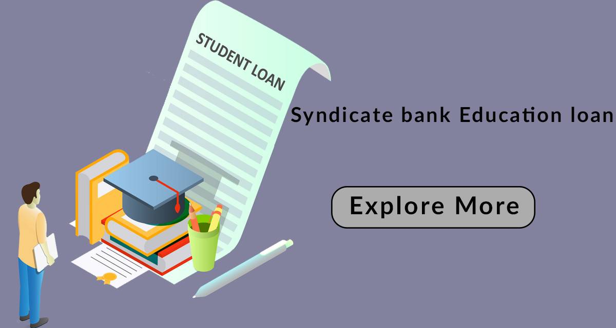 Education Loan: Apply Syndicate Bank Education Loan : Lowest Interest Rate 2019, Emi Calculator