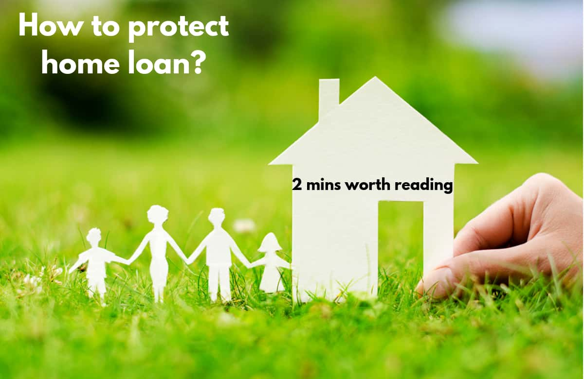 Home Loan: Insure Your Home Loan with Home Loan Insurance