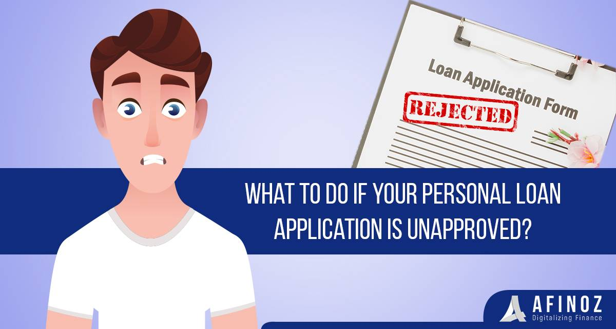 Personal Loan: Tips to get your Loan Application Approved - Afinoz