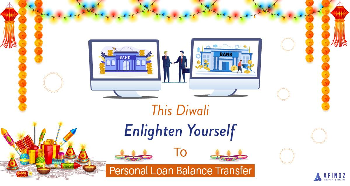 Personal Loan: This Diwali save more with the Balance Transfer