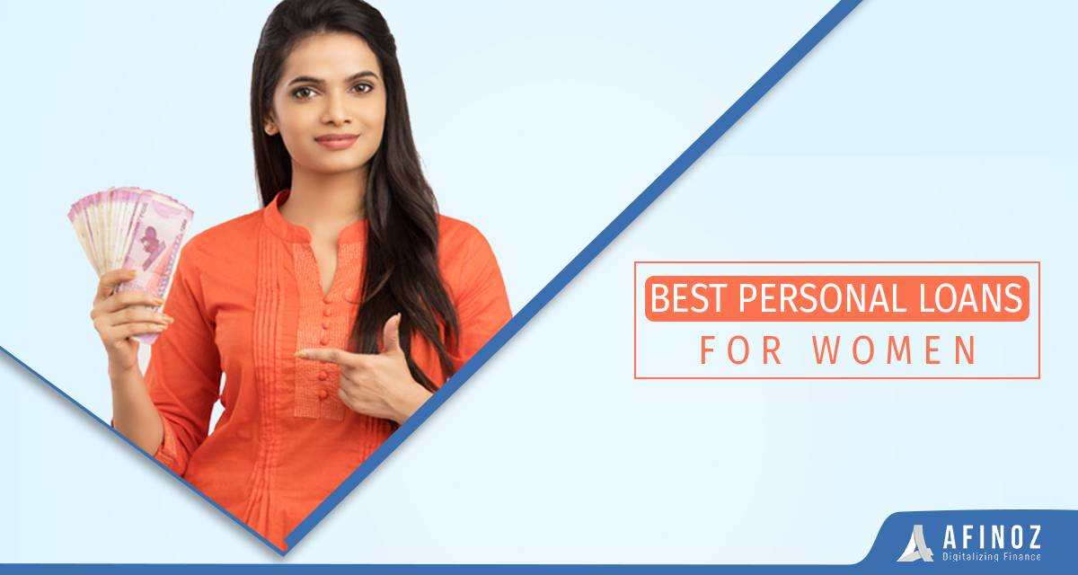 Personal Loan: Apply to Get Best Personal Loans for Women - Afinoz