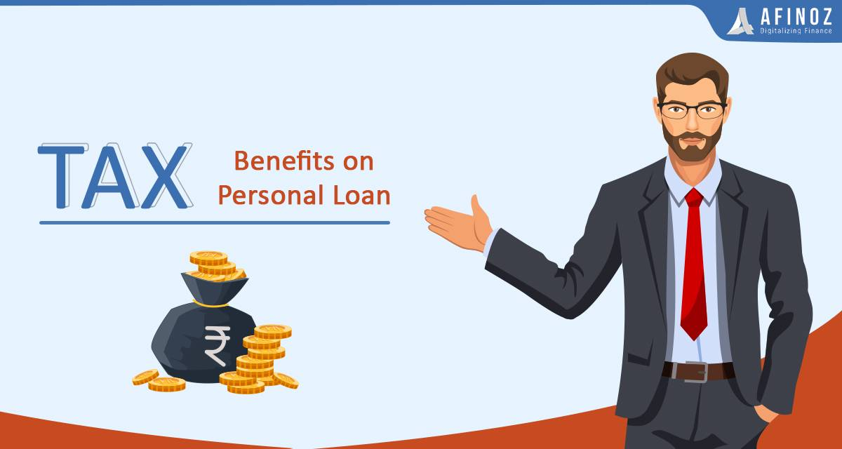 Personal Loan: Tax Benefits on Personal Loans 2020 - Afinoz
