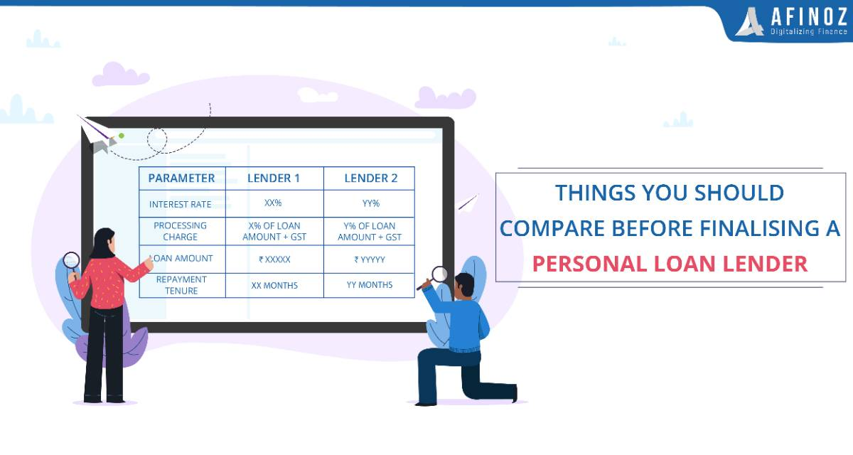 Personal Loan: Things to Compare Before Availing a Personal Loan Lender