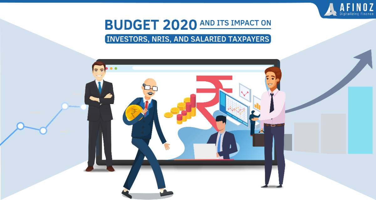 News: Budget 2020 And Its Impact on Investors, NRIs, and Salaried Taxpayers - Afinoz
