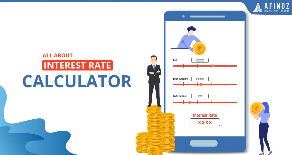 Personal Loan: Everything you Need to Know About Interest Rate Calculator - Afinoz