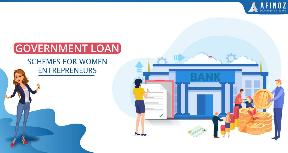 Business Loan: Government Loan Schemes for Women Entrepreneurs - Afinoz
