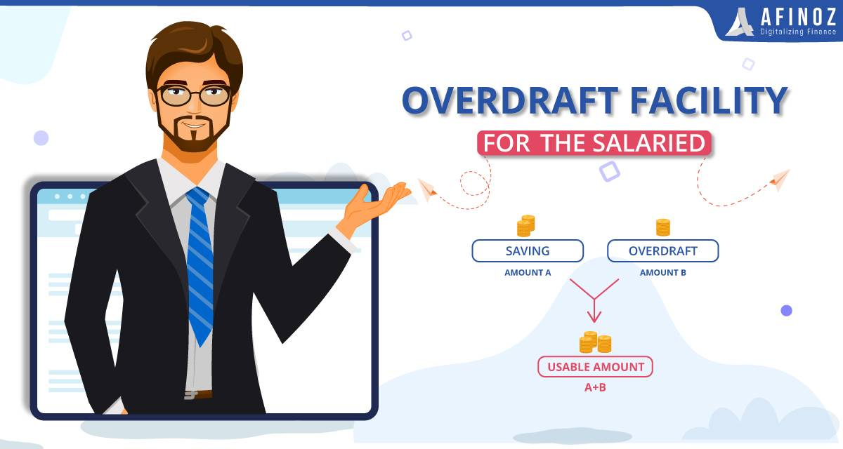 Personal Loan: Read About the Overdraft Facility for the Salaried - Afinoz