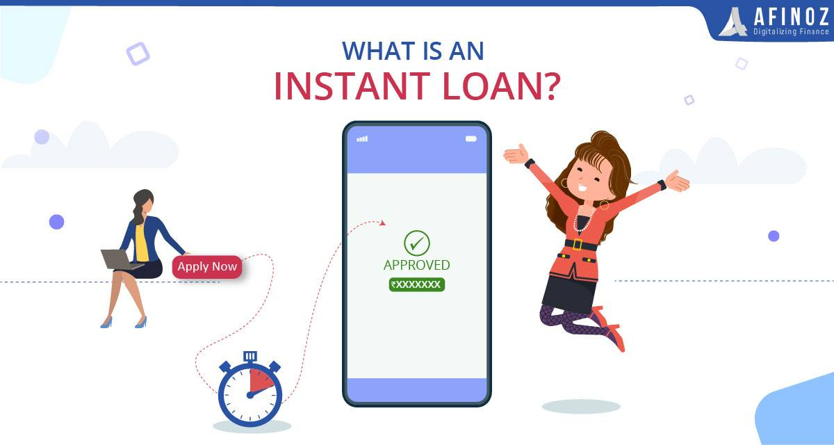 Personal Loan: What is an Instant Loan? - Afinoz