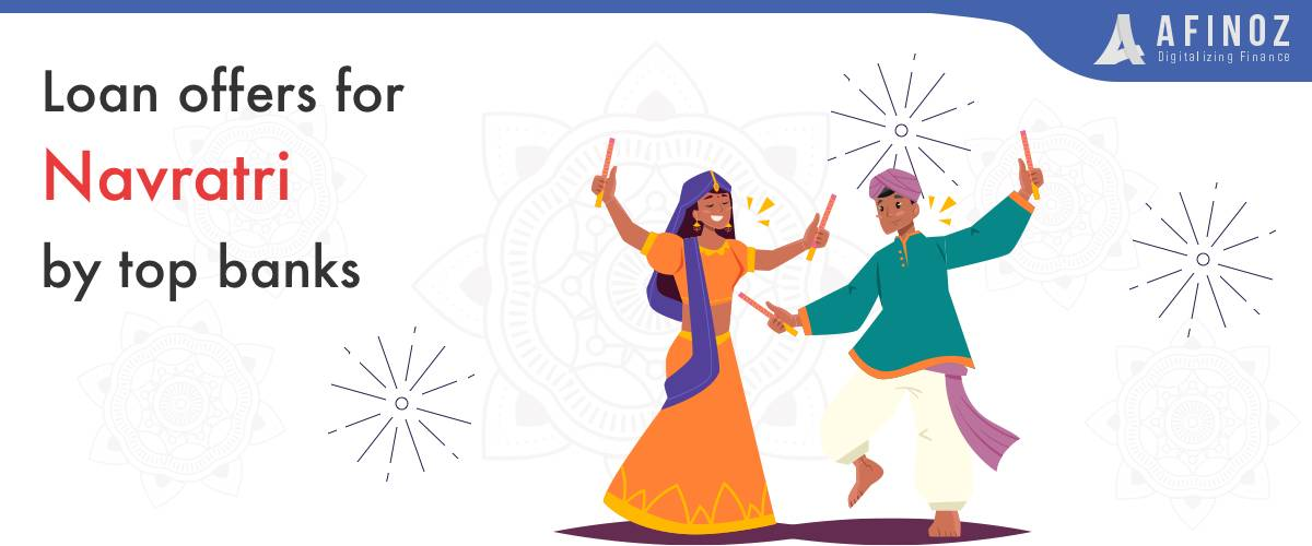 News: Loan Offers for Navratri by Top Banks - Afinoz