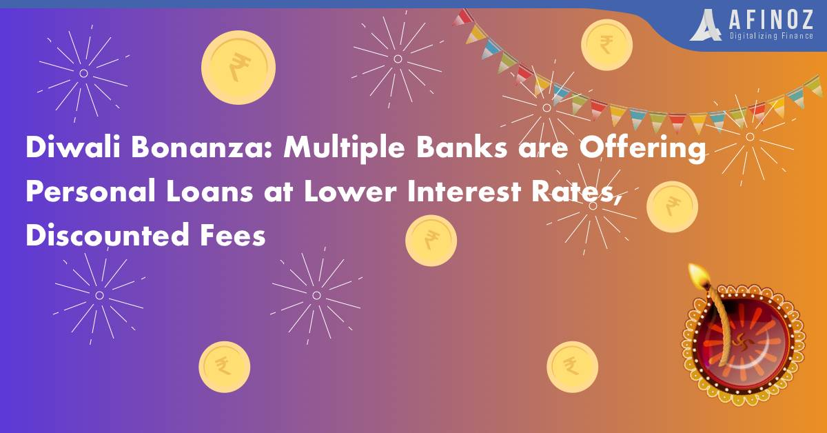 Personal Loan: Diwali Bonanza: Multiple Banks are Offering Personal Loans at Lower Interest Rates, Discounted Fees
